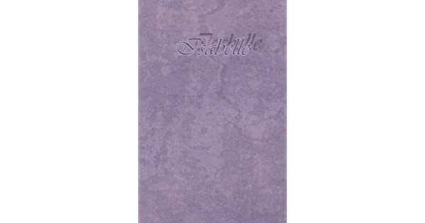 Isabelle Petit Journal personnel de 121 pages lign/ées avec couverture mauve avec un pr/énom de femme fille Isabelle