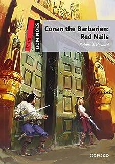 Dominoes . Three. Dominoes  Three Conan The Barbarian. Red Nails Pack - 9780194249683