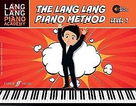 Lang Lang Piano Academy -- The Lang Lang Piano Method: Level 1, Book & Online Audio (Faber Edition: Lang Lang Piano Academy)