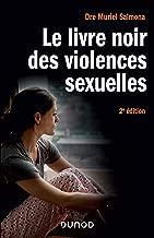 Le livre noir des violences sexuelles - 2e éd. (Hors Collection)