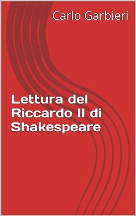 Lettura del Riccardo II di Shakespeare
