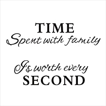 Time Spent with Family Is Worth Every Second Wall Decal Vinyl Wall Sticker Home Decor, Black