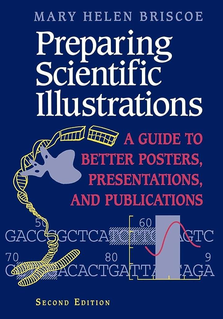 コショウ橋脚初心者Preparing Scientific Illustrations: A Guide to Better Posters, Presentations, and Publications