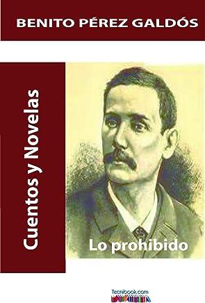 Lo prohibido (Spanish Edition)