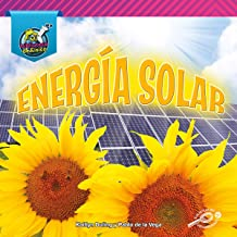 My Physical Science Library: Energía solar (Sun Power) – Rourke Spanish Reader, Grades K–2, 24 Pages (Mi biblioteca de Física (My Physical Science Library)) (Spanish Edition)