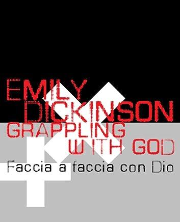 Grappling with God-Faccia a faccia con Dio