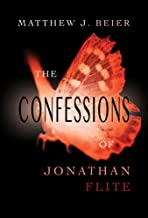 The Confessions of Jonathan Flite (The Jonathan Flite Series Book 1)