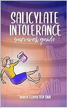 SALICYLATE INTOLERANCE SURVIVAL GUIDE (English Edition)