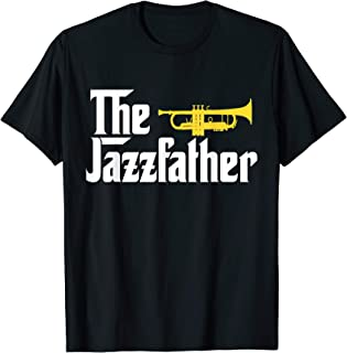 The Jazz Father T Shirt Trumpet Player Gift Tee For Dad