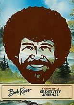 Bob Ross: A Happy Little Creativity Journal