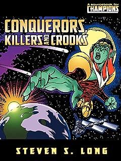 Conquerors, Killers & Crooks (Champions)