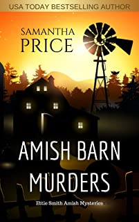 Amish Barn Murders: Amish Suspense (Ettie Smith Amish Mysteries Book 9)