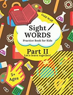 Sight Words Practice Book for Kids: Let's Learn Together! - Part II