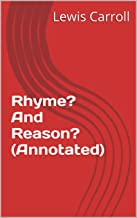 Rhyme? And Reason? (Annotated)