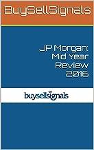 JP Morgan: Mid Year Review 2016