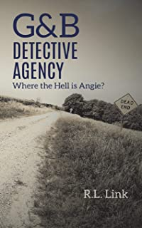G&B Detective Agency: Where the Hell is Angie?