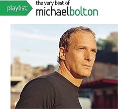 Playlist Very Best Of Michael Bolton