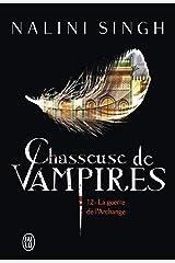 Chasseuse de vampires (Tome 12) - La guerre de l'Archange Format Kindle