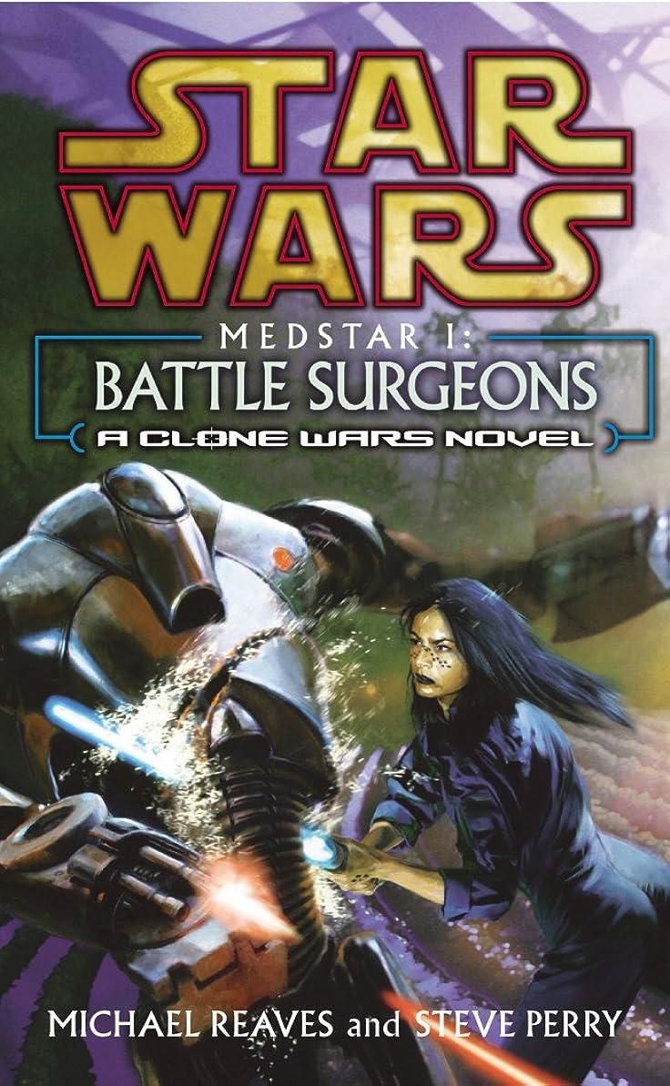 幻想的燃やす北Star Wars: Medstar I - Battle Surgeons (English Edition)
