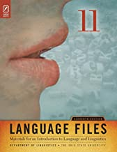 Language Files: Materials for an Introduction to Language and Linguistics, 11th Edition