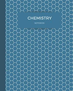 Chemistry Notebook: For O-Chem, 122 pages of hexagonal paper, 8x10 size to fit inside of a binder