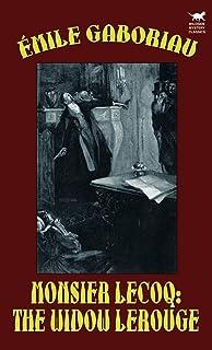 Monsieur Lecoq: The Widow LeRouge