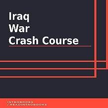 Iraq War Crash Course