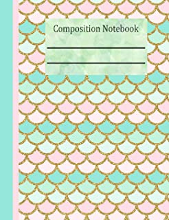 Mermaid Tail Composition Notebook - Wide Ruled: 200 Pages 7.44 x 9.69 Lined Writing Paper School Student Teacher Scales Pink Green Subject