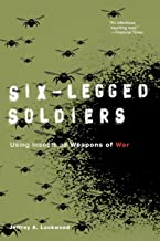 Six-Legged Soldiers: Using Insects as Weapons of War