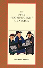 "The Five ""Confucian"" Classics"