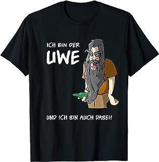 Ich bin der Uwe und ich bin auch dabei T-Shirt