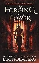 A Forging of Power (The Elder Stones Saga Book 6)