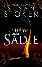 Un Héros pour Sadie (Delta Force Heroes t. 11)