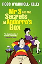 Mr S and the Secrets of Andorra's Box (Ross O'Carroll Kelly Book 8)