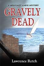 Gravely Dead: A Midcoast Maine Mystery