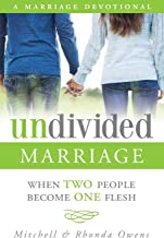 Undivided Marriage: When TWO People Become ONE Flesh
