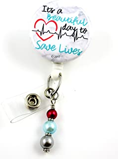 It's a Beautiful Day to Save Lives - Nurse Badge Reel - Retractable ID Badge Holder - Nurse Badge - Badge Clip - Badge Reels - Pediatric - RN - Name Badge Holder-Mylar