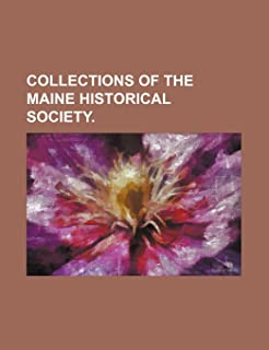 Collections of the Maine Historical Society.