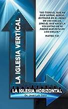 La Iglesia Vertical (English Edition)