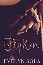Broken: A Second Chance Contemporary Romance