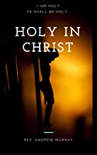 Holy In Christ (Annotated)