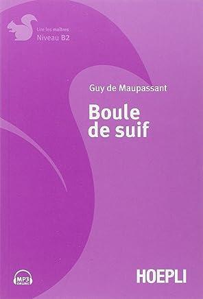 Boule de Suif [Lingua francese]