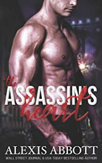 The Assassin's Heart: A Bad Boy Hitman Romance