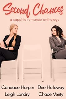 Second Chances: A Sapphic Romance Anthology