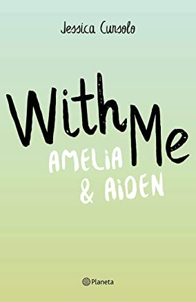 With Me. Amelia & Aiden (pack) (Volumen independiente) (English Edition)