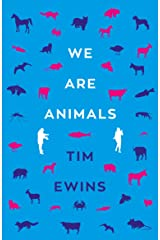 We Are Animals Kindle Edition