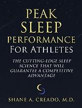 Peak Sleep Performance for Athletes: The Cutting-edge Sleep Science That Will Guarantee a Competitive Advantage (English E...
