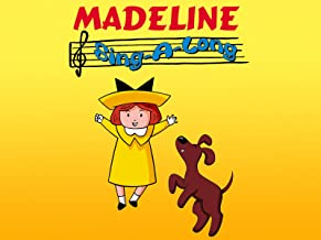 Madeline: Sing-a-long With Her Friends
