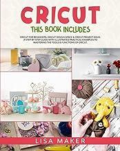 Sponsored Ad - Cricut: This Book Includes: Cricut for Beginners, Cricut Design Space & Cricut Project Ideas. A Step-by-Ste...