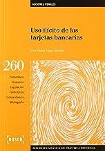 Uso ilícito de las tarjetas bancarias (2.ª edición)